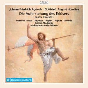 Johann Friedrich Agricola - Gottfried August Homilius - Die Auferstehung des Erlösers, Easter Cantatas