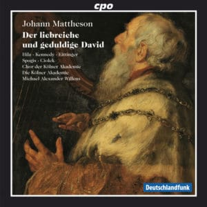 Johann Mattheson: The loving and patient David
