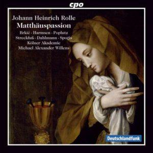 Johann Heinrich Rolle: Matthäus-Passion