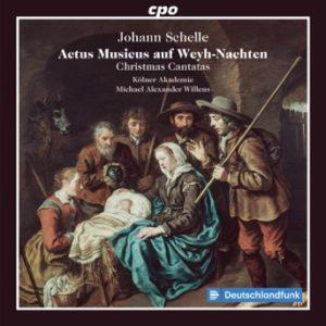 Johann Schelle Christmas Cantatas