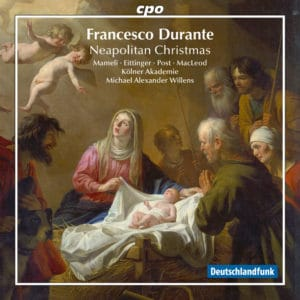 Francesco Durante: A Neapolitan Christmas Vol. l
