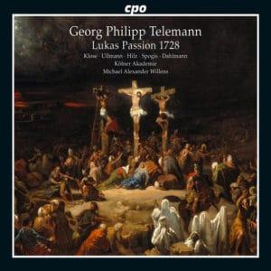 Georg Philip Telemann St. Luke Passion (1728)